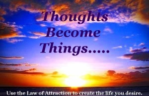 Thoughts_Become_Things