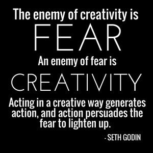 Fear creativity