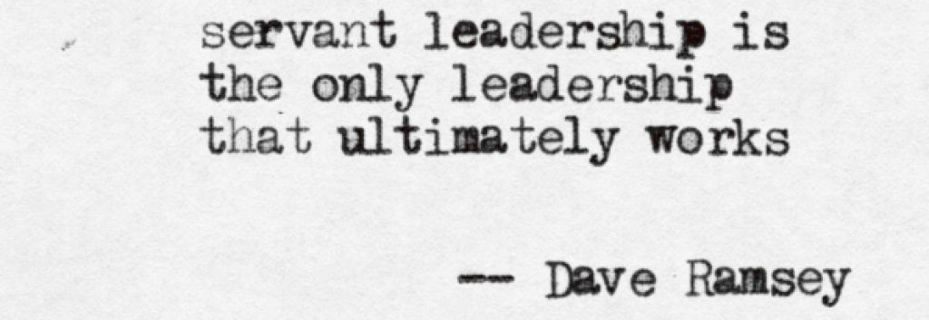 Servant Leadership… An Oxymoron?