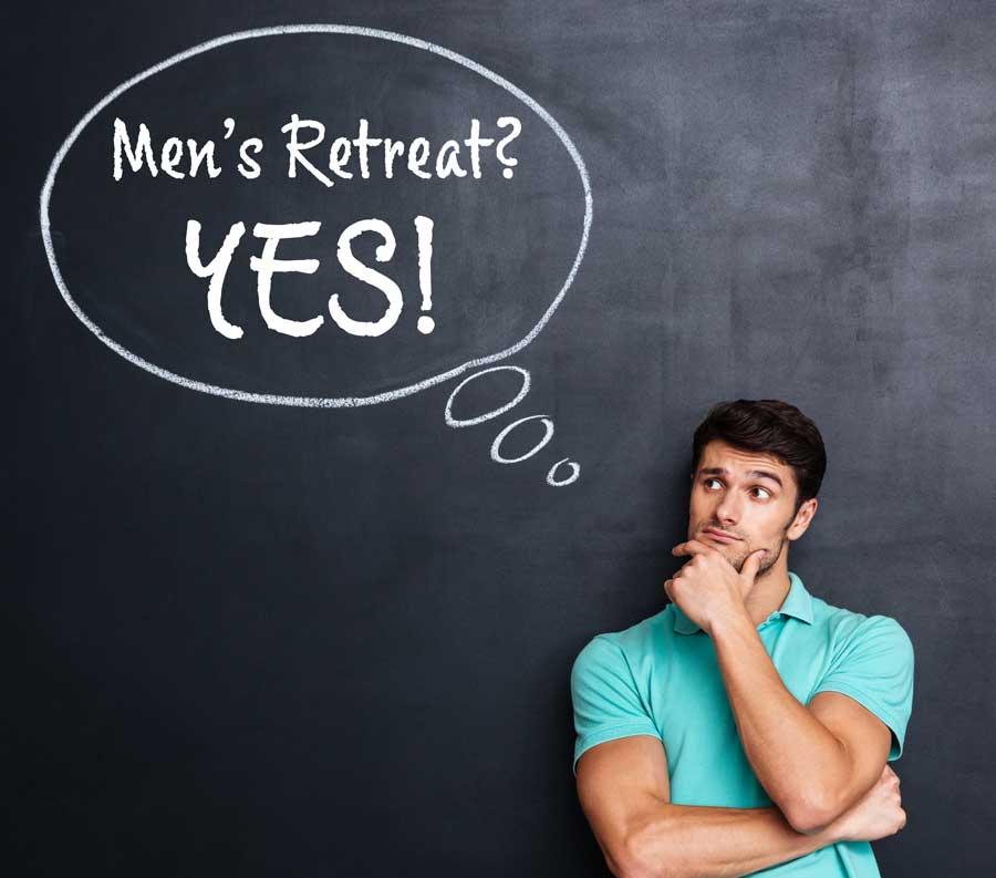 Men's Retreat?  YES!